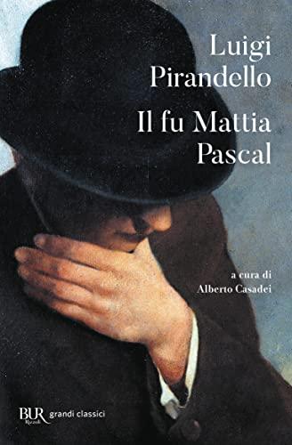 Il fu Mattia Pascal: Pirandello, Luigi