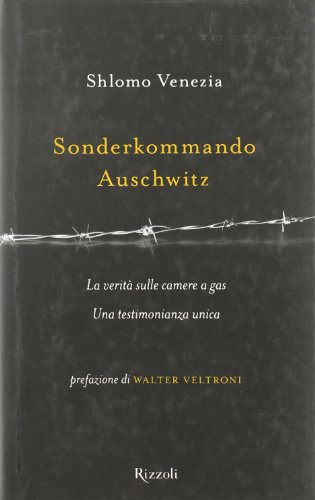 9788817017787: Sonderkommando Auschwitz (Saggi stranieri)
