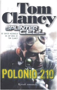 9788817018371: Polonio 210. Splinter cell