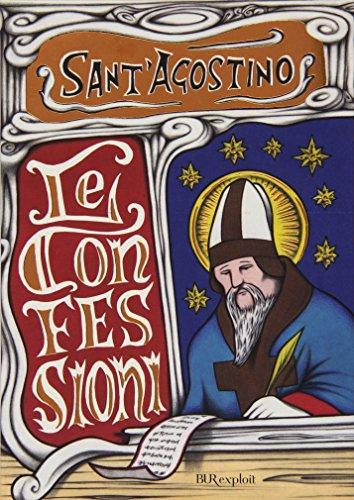 Le confessioni: Agostino (sant')
