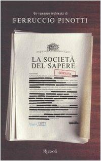 La società del sapere - Pinotti, Ferruccio