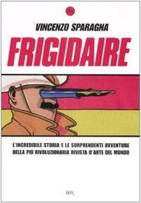 9788817021104: Frigidaire (Italian Edition)