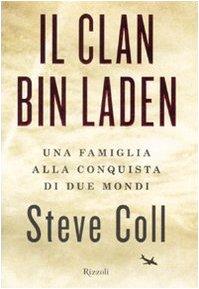 Il clan Bin Laden. Una famiglia alla conquista dei due mondi (8817021962) by [???]