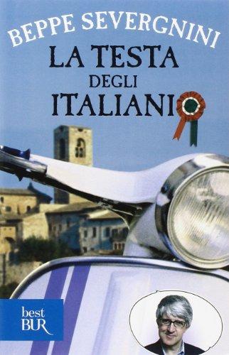 Überleben In Italien, Italienische Ausgabe - La Testa Degli Italiani; Severgnini, Beppe