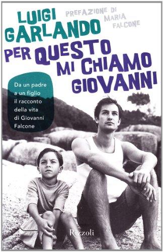 9788817024471: Per questo mi chiamo Giovanni (Narrativa Ragazzi)