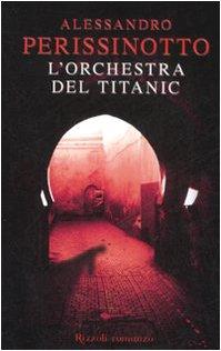 9788817024693: L'orchestra del Titanic