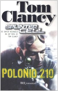 9788817025171: Polonio 210. Splinter Cell