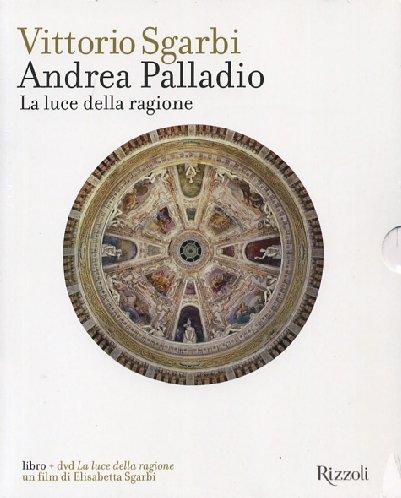 9788817025584: Andrea Palladio. La luce della ragione. Con DVD