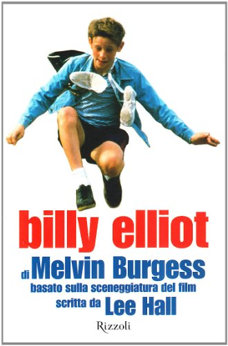 9788817026215: Billy Elliot