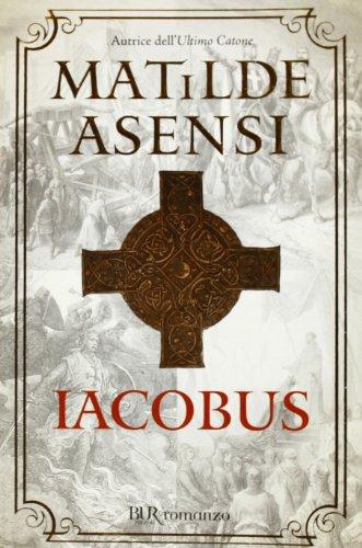 9788817026932: Iacobus (Narrativa)