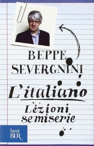 9788817027441: L'italiano. Lezioni semiserie