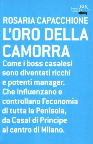 9788817027458: L'Oro Della Camorra (Italian Edition)