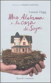 9788817028073: Miss Alabama e la casa dei sogni