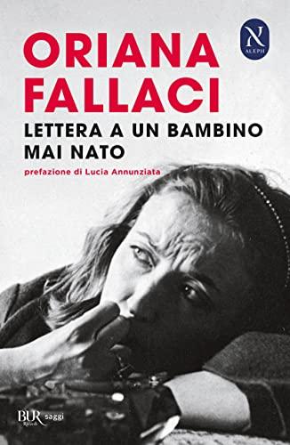 9788817028370: Lettera A Un Bambino Mai Nato