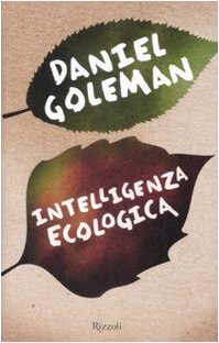 Intelligenza ecologica (8817030597) by Daniel Goleman