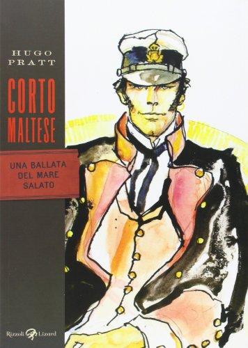 Corto Maltese UNA Ballata Del Mare Salato - Pratt, Hugo