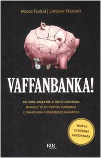 Vaffanbanka!: Marco Fratini; Lorenzo