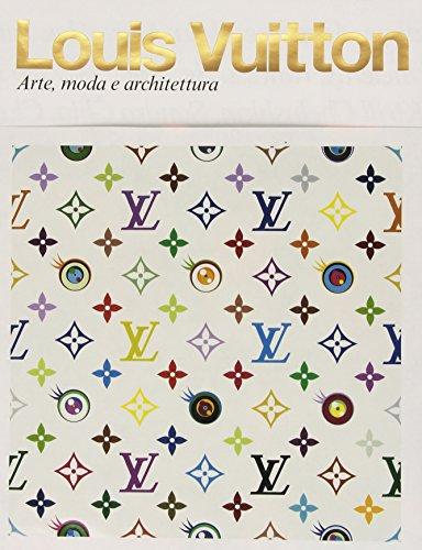 9788817033930: Louis Vuitton. Arte, moda e architettura