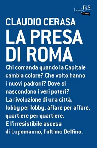 La Presa di Roma - Cerasa, Claudio