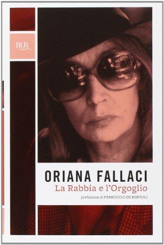 9788817035606: La Rabbia E L'Orgoglio (Italian Edition)