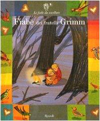 Fiabe dei fratelli Grimm. Ediz. illustrata. Con 2 CD Audio - Paola Parazzoli