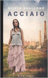 9788817037631: Acciaio (Italian Edition)