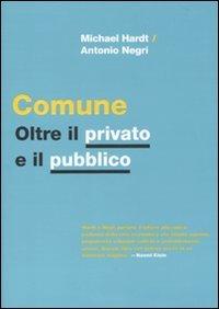 Comune. Oltre il privato e il pubblico