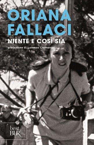 Niente E Cosi Sia (Italian Edition) (8817038822) by Oriana Fallaci