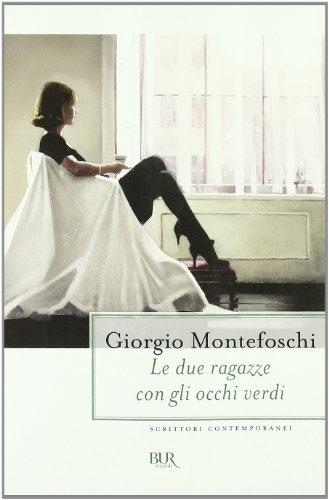 9788817038850: Le Due Ragazze Con Gli Occhi Verdi (Italian Edition)