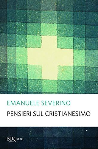 9788817039727: Pensieri sul cristianesimo