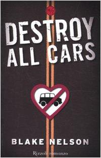 9788817041003: Destroy all cars