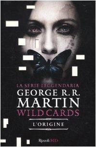 9788817041188: L'origine. Wild Cards: 1 (HD)