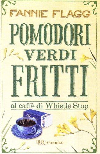 9788817042024: Pomodori verdi fritti