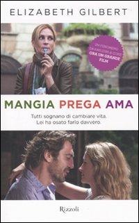 9788817042185: Mangia Prega AMA (Italian Edition)