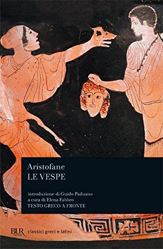 Le vespe.: Aristofane.