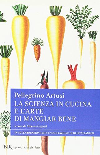 9788817042710: La scienza in cucina e l'arte di mangiar bene (Radici BUR)