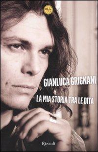9788817043120: La Mia Storia Tra Le Dita (Italian Edition)
