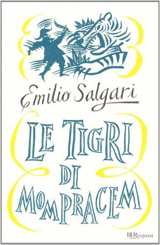 9788817043533: Le tigri di Mompracem