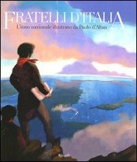 Fratelli Ditalia Linno Nazionale Illustrato by Paolo Daltan Serena ...