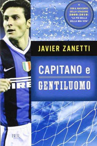 9788817044561: Capitano E Gentiluomo (Italian Edition)