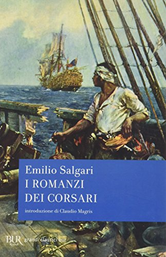 9788817046442: I romanzi dei corsari (Radici BUR)
