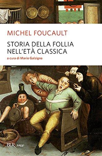 9788817046626: Storia della follia nell'età classica (Alta fedeltà)
