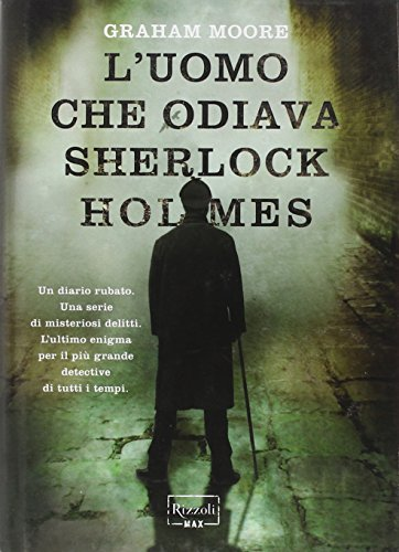 9788817047241: L'uomo che odiava Sherlock Holmes