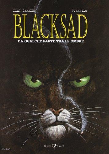 9788817047654: Da qualche parte fra le ombre. Blacksad