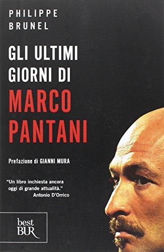 9788817048538: Gli ultimi giorni di Marco Pantani (Varia)