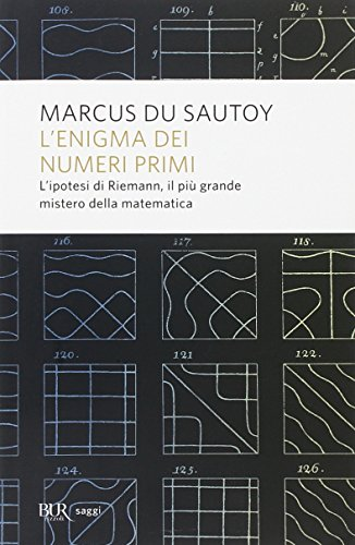 9788817050227: L'enigma dei numeri primi. L'ipotesi di Riemann, il più grande mistero della matematica