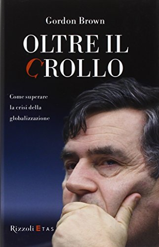 Oltre il crollo (9788817051781) by Gordon. Brown
