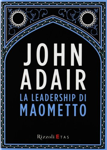 La leadership di Maometto (9788817051897) by [???]