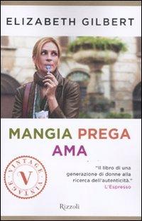9788817053051: Mangia prega ama