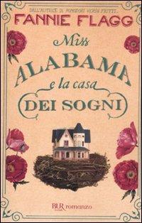 9788817054768: Miss Alabama e la casa dei sogni